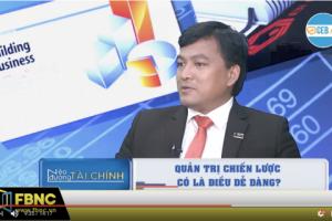 CEO Dương Long Thành: Quản trị doanh nghiệp không nên Đa Mục Tiêu